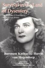 Survival in the Land of Dysentery: The World War II Experiences of a Red Cross W