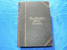 THE PEOPLE'S BIBLE HISTORY Rev Geo Lorimer -HB 1896 Religion Illus Colour Maps