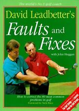 David Leadbetter's Faults and Fixes : How to Correct the 80 Most Common Problems
