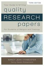Quality Research Papers : For Students of Religion and Theology by Nancy Jean...