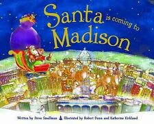Santa Is Coming to Madison by Steve Smallman (2014, Picture Book)