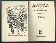 Enid Blyton  THE MYSTERY OF TALLY HO COTTAGE  1954/1957    Ex++   Collins