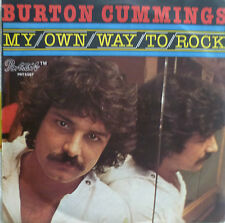 "7"" 1977 IN MINT- ! BURTON CUMMINGS : My Own Way To Rock"