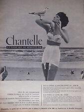 PUBLICITÉ DE PRESSE 1961 CHANTELLE LA GAINE QUI NE REMONTE PAS - ADVERTISING
