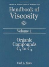 Handbook of Viscosity: Volume 1:: Organic Compounds C1 to C4