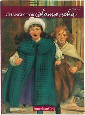 Changes for Samantha American Girls A Winter Story Book 6 1998 ed. like new