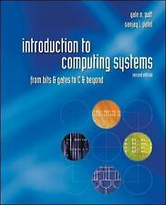 Intl Ed. Introduction to Computing Systems by Sanjay J. Patel & Yale N. Patt 2ed