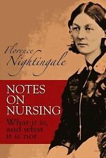 Dover Books on Biology: Notes on Nursing : What It Is, and What It Is Not by Flo