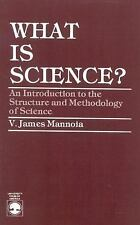 What Is Science? : An Introduction to the Structure and Methodology of...