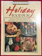 ���� HOLIDAY FOOD FUN : Creative Ideas Recipes for Halloween Christmas Cookbook