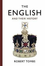 The English and Their History by Robert Tombs (2015, Hardcover)