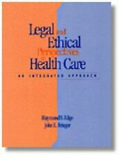 Legal And Ethical Perspectives In Healthcare: An Integrated Approach-ExLibrary