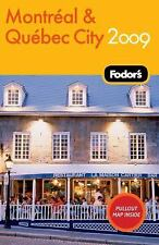 Fodor's Montreal & Quebec City 2009 (Travel Guide)