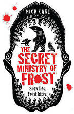 THE SECRET MINISTRY OF FROST by Nick Lake : WH2-T/S : PB099 : NEW BOOK