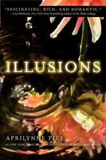 Aprilynne Pike - Illusions (2012) - Used - Trade Paper (Paperback)