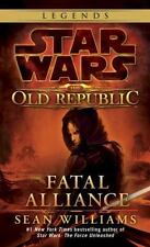Fatal Alliance (Star Wars: The Old Republic) (Star Wars: The Old Republic - Lege