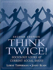 Think Twice: Sociology Looks at Current Social Issues by Jenny Blain, Lorne...