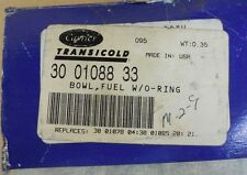 Carrier Transicold Fuel Bowl w/O-ring   30 01088 33  New Old Stock