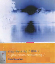 Step-by-step Digital Photo Retouching by Chris Tarantino (Paperback, 2003)