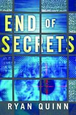 The End of Secrets by Ryan Quinn (2014, Paperback)