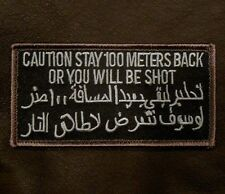 CAUTION STAY 100 METERS BACK OR SHOT ARABIC SWAT VELCRO® BRAND FASTENER PATCH