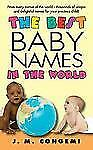 J M Congemi - Best Baby Names In The World (2009) - New - Mass Market (Pape