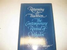 Returning to Tradition: The Contemporary Revival of Orthodox Judaism by M. Herbe