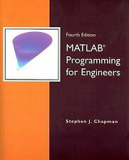MATLAB Programming for Engineers by Stephen J. Chapman (2007, Paperback)