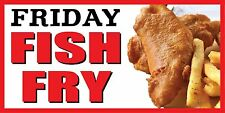 2'x4' FRIDAY FISH FRY BANNER SIGN deep fried chips fry