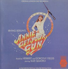 ANNIE GET YOUR GUN - SUZI QUATRO / ERIC FLYNN - LONDON CAST - SOUNDTRACK CD
