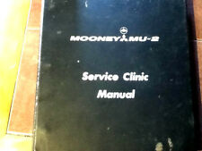 Mooney MU-2 Service Clinic Manual