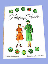 NEW Paper Dolls BOOK, HELPING HANDS Girl Scout Resource History Uniforms Badges