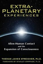 Extra-Planetary Experiences: Alien-Human Contact and the Expansion of Consciousn