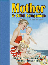 Ashton, Kate Mother and Child Companion (Family Companion) Very Good Book