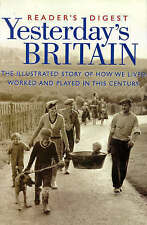 Yesterdays Britain, By Readers Digest, Non-Fiction Book, History of Britain