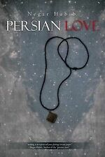 Persian Love by Habib, Negar
