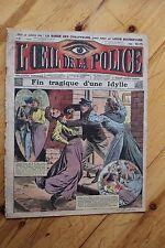 Rarissime L' OEIL DE LA POLICE N° 6 Fin Tragique d' une Idylle