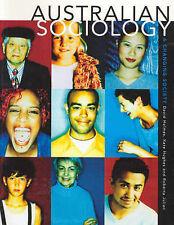 Australian Sociology: A Changing Society by Kate Pritchard Hughes, Roberta...