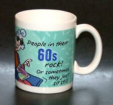 Maxine Mug People in Their 60's Rock OR Sometimes They Just Sit Still Tea Cup