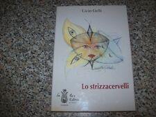 LICIO GELLI-LO STRIZZACERVELLI-LA ROSA-AFORISMI-COLLANA UMORISTICA N.3-1994
