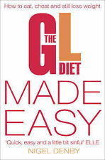 The GL Diet Made Easy: How to Eat, Cheat and Still Lose Weight, Nigel Denby, Tin
