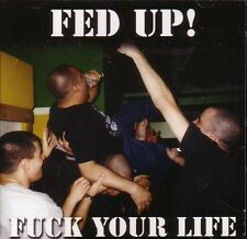 FED UP! - FUCK YOUR LIFE CD warzone cro-mags agnostic