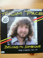 "Schallplatte Single 7"" Belong to Someone  Tom Pace"