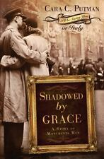 Shadowed by Grace: A Story of Monuments Men-ExLibrary
