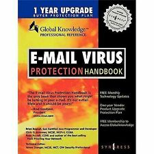 E-mail Virus Protection Handbook : Protect your E-mail from Viruses, Tojan Horse