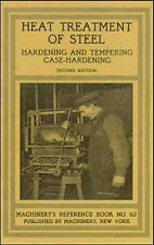 1910 Heat Treatment of Steel: Hardening and Tempering, Case-Hardening - reprint