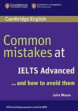 Common Mistakes at IELTS Advanced And How to Avoid Them, Moore, Julie, New Condi
