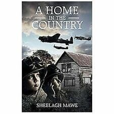 A Home in the Country, Mawe, Sheelagh, New Books