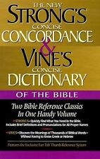Strong's Concise Concordance and Vine's Concise Dictionary of the Bible : Two...