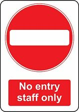 2 X 297mm X 210mm NO ENTRY STAFF ONLY STICKER HEALTH & SAFETY SIGNS BUSINESS
